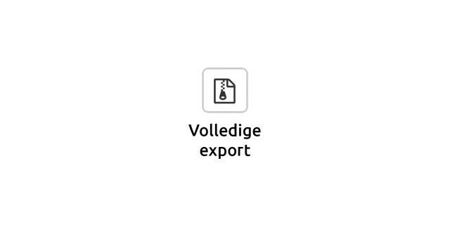 3. Download je Explorit als volledig zip-bestand via de knop 'Volledige export'; je krijgt dan een mail met daarin de bijbehorende link.